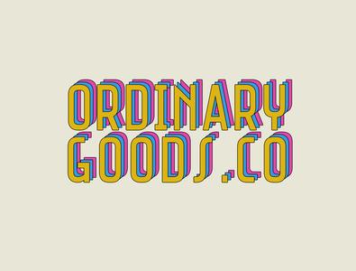 Ordinary Goods