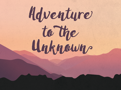 Unknown Adventures mountain sunset illustration gradients