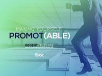 Regent Elevate Bumper - Making Yourself Promot(able)