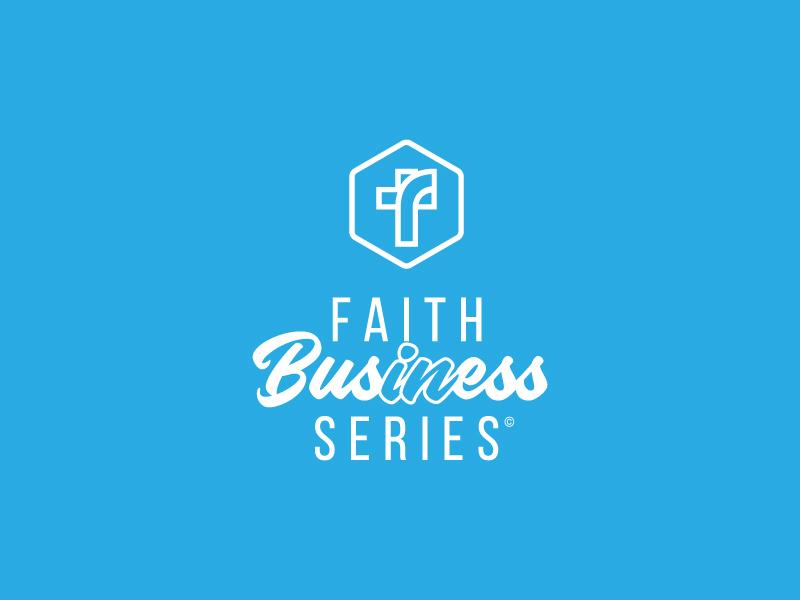 Faith In Business Series