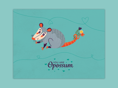 You Are Opossum cute hearts flowers opossum valentines day card v-day design valentines day valentine card vector