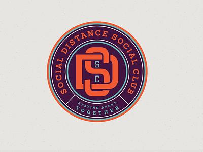 Social Distance Social Club design quarantine self isolation together corona covid-19 covid19 coronavirus social club club social distance badge