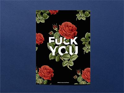 """Dites le avec des fleurs """"Fuck You"""" fuck print poster flower"""
