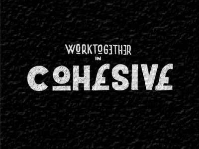Cohesive,