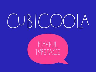 Cubicoola Typeface font typeface cubicoola