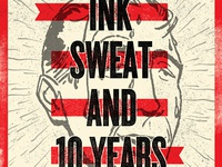 Ink Sweat & 10 Years.
