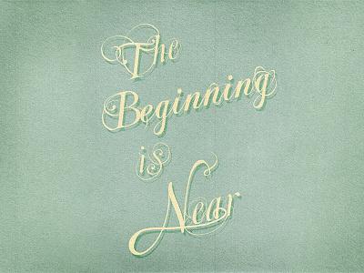 The Beginning is Near vintage hand-lettering illustration