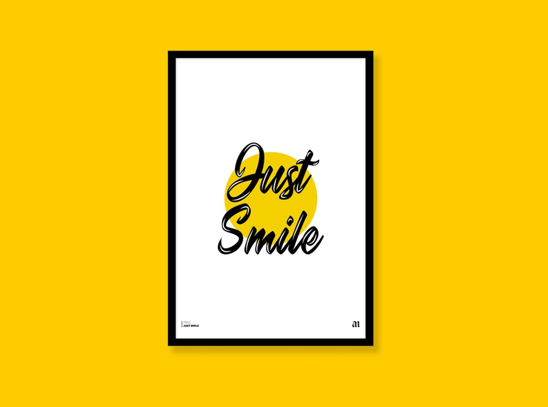 Just Smile - poster illustration flat minimal design adorable trendy inspiration cool quotes funny cute text happy yellow typography smile quote