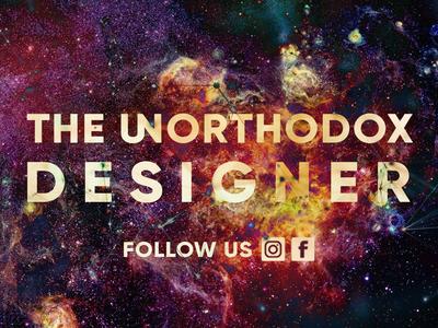The unorthodox Designer