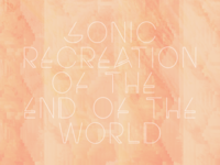 sonic recreation of the end of the world