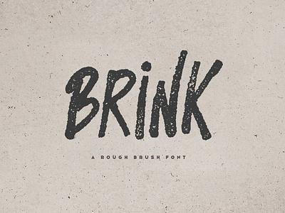 Brink - Brush Font script strong urban grunge brush comic gaming typeface poster album cover title logo creativemarket font