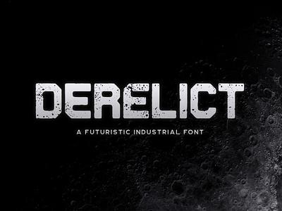 Derelict Typeface horror space industrial futuristic scifi sci-fi gaming tugcu typeface poster game album cover font creativemarket title logo