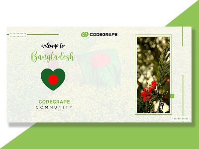 Welcome to Bangladesh CODEGRAPE COMMUNITY bangladesh community buildup codegrape welcoming branding