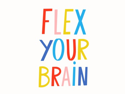 Flex your Brain