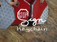 Stop Sign Keychain Logo