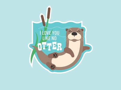 I Love You Like No Otter sticker cute water river cattails otter