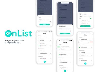 OnList | A simple To - Do app adobe illustrator adobe photoshop adobe xd uiux design ui ux web app to do app to do task schedule app dribble design minimal clean ui ios app
