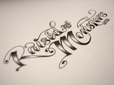 Raised by Monsters - Inked script ink lettering text