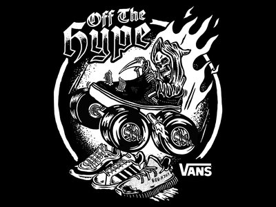 Vans OFF THE HYPE vans hype hypebeast design illustration letters skate reaper t shirt apparel clothing monster truck weird