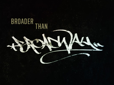 Broader Than Broadway script graffiti titles