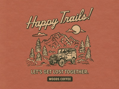 Happy Trails! outdoor shirt coffee merch woods coffee trails jeep trees merch outdoor mountain illustration happy trails