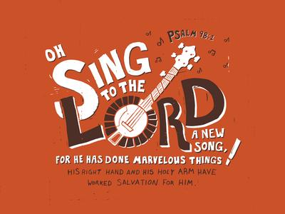 Happy New Year! - Psalm 98:1