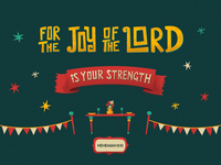 The Joy Of The Lord - Nehemiah 8:10 hand drawn hand type typography texture banner lettering table flag illustration fun