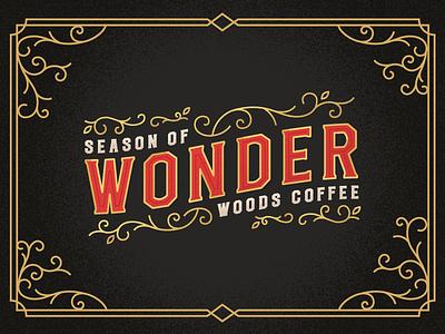 Season Of Wonder vintage christmas woods coffee lettering hand type typography line art swirls badge logo branding holiday