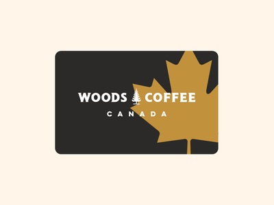 Oh Canada! simple badge illustration lettering type typography canada leaf woods coffee gift card