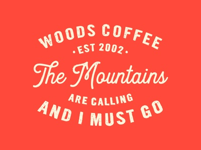 The Mountains -Quote color texture script mountians gift card badge typography type quote