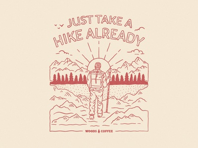 Just Take a Hike Already