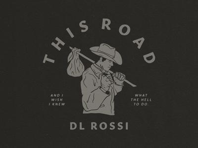 This Road - Shirt Design