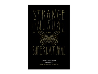 Strange Unusual & Supernatural exhibition poster poster design illustration hand lettering layout design typography