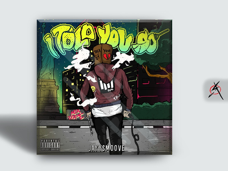 i told you so by jayysmoove package logo cover design branding drawing poster cover album cover cover artwork illustration wpap digitalillustration