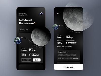 👩🚀 Inter-planetary trip travel app concept indian space isro future ui futuristic elon musk to the moon trip to moon interplanetary trip space trip app space app space exploration space travel