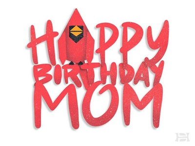 Happy Birthday Mom animal lettering bird cardinal illustration procreate