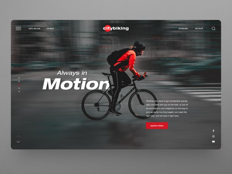Always in Motion - Bicycle Website UI design banner slider hero image bicycle shop bicycle clean ui uxdesign dailyui website design homepage uidesign ux ui webdesign landingpage