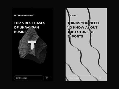 Instagram Stories. TECHIIA Identity agency stories black rock minimal animation ui typography design brand identity branding logo instagram stories motion mobile