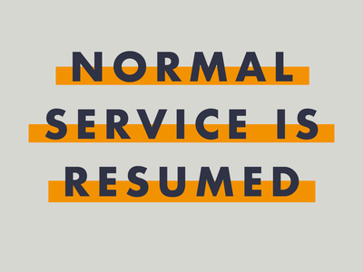 Normal Service Is Resumed typeface type normal covid lockdown graphic design adobe illustrator vector graphics design creative