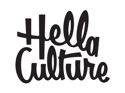 Hella Culture Type