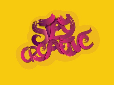 Stay Creative Typography