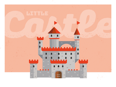 Little castle - fast illustration illustrator flat illustration flatdesign lettering texture rustic castle draw illustration