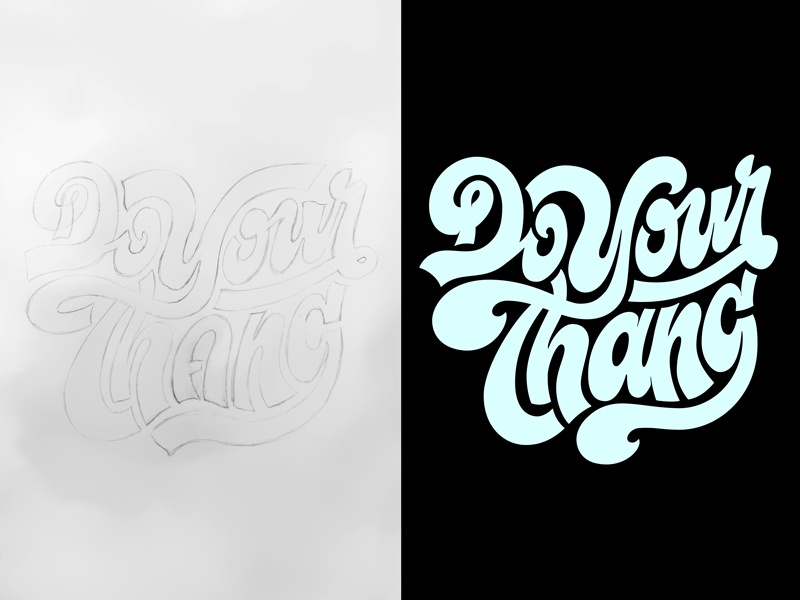 Do Your Thang funky type lettering curves flow logo hand lettering custom typography letters
