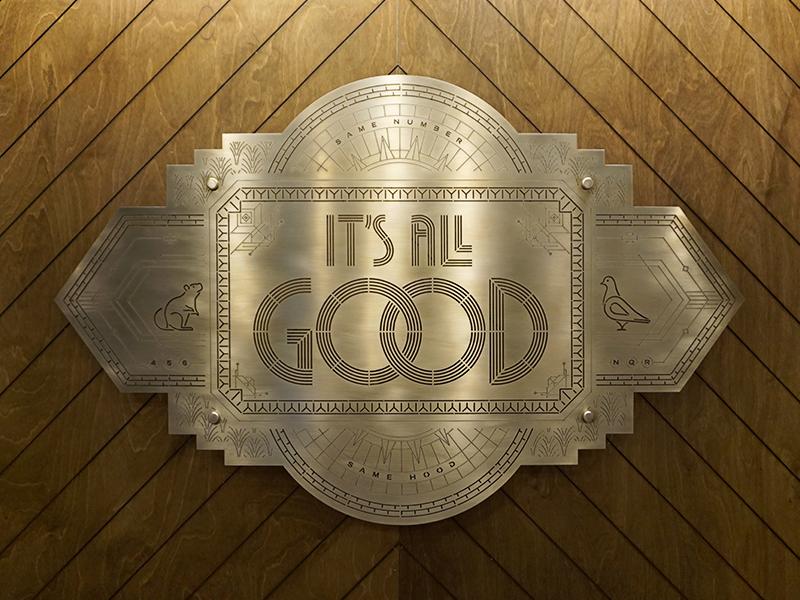 It's All Good Installation sign installation interior linear linework illustration art deco lettering metal brass