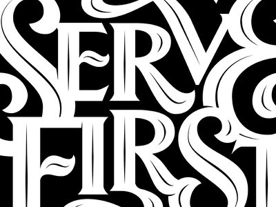 Serve First first serve monochrome bold inline serif clean vector typography type hand lettering lettering