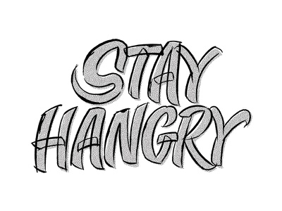 Stay Hangry hungry hangry boston wework sketch texture sign painter script casual lettering