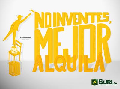 No inventes, mejor alquilá / Do not invent, better rent