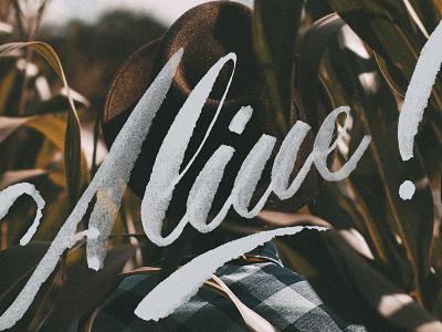 Alive! stamp graphic design debut typography goodtype script beautiful vintage handlettering lettering
