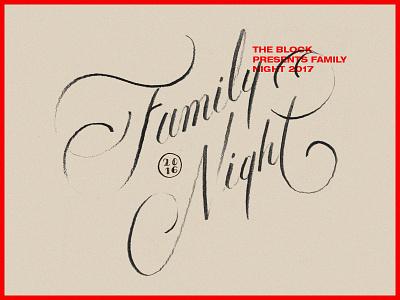 FAMILY NIGHT script goodtype handtype type typography