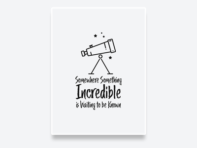 Somewhere Something Incredible